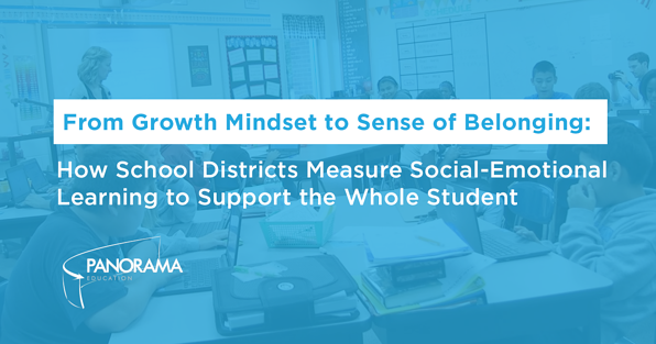 Guide: How School Districts Measure Social Emotional Learning