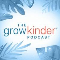 the grow kinder podcast