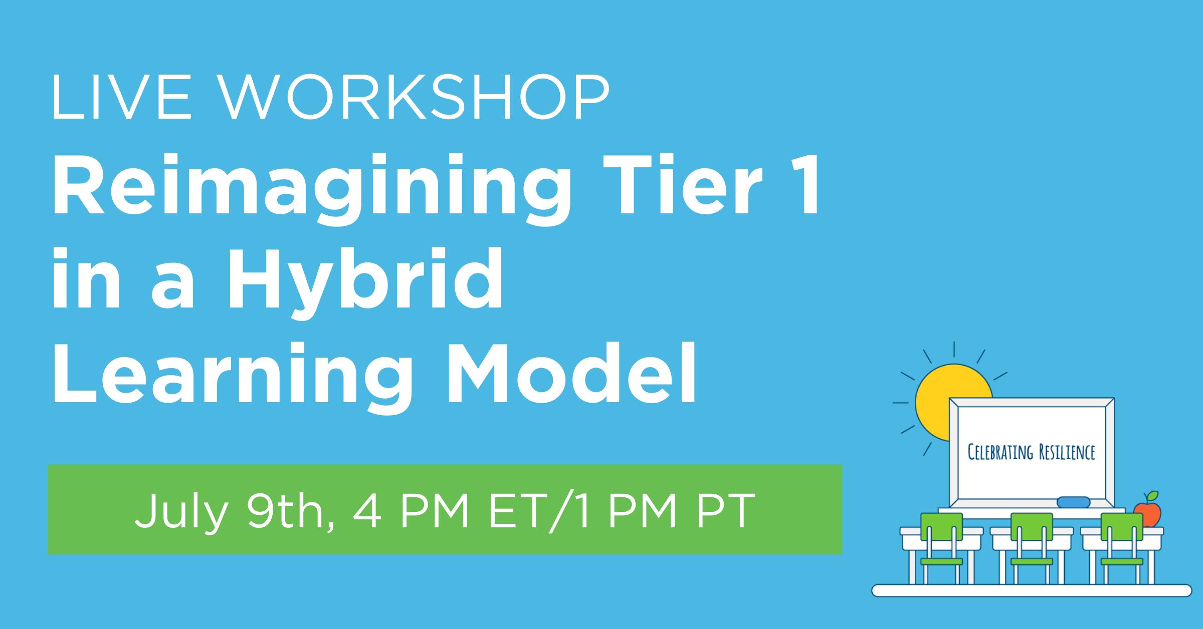 Live Workshop reimagining tier 1