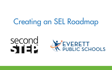 Creating an SEL Roadmap: A District's Journey to Support the Whole Child