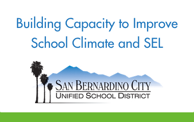 Building Capacity in Districts to Improve School Climate and Social-Emotional Learning