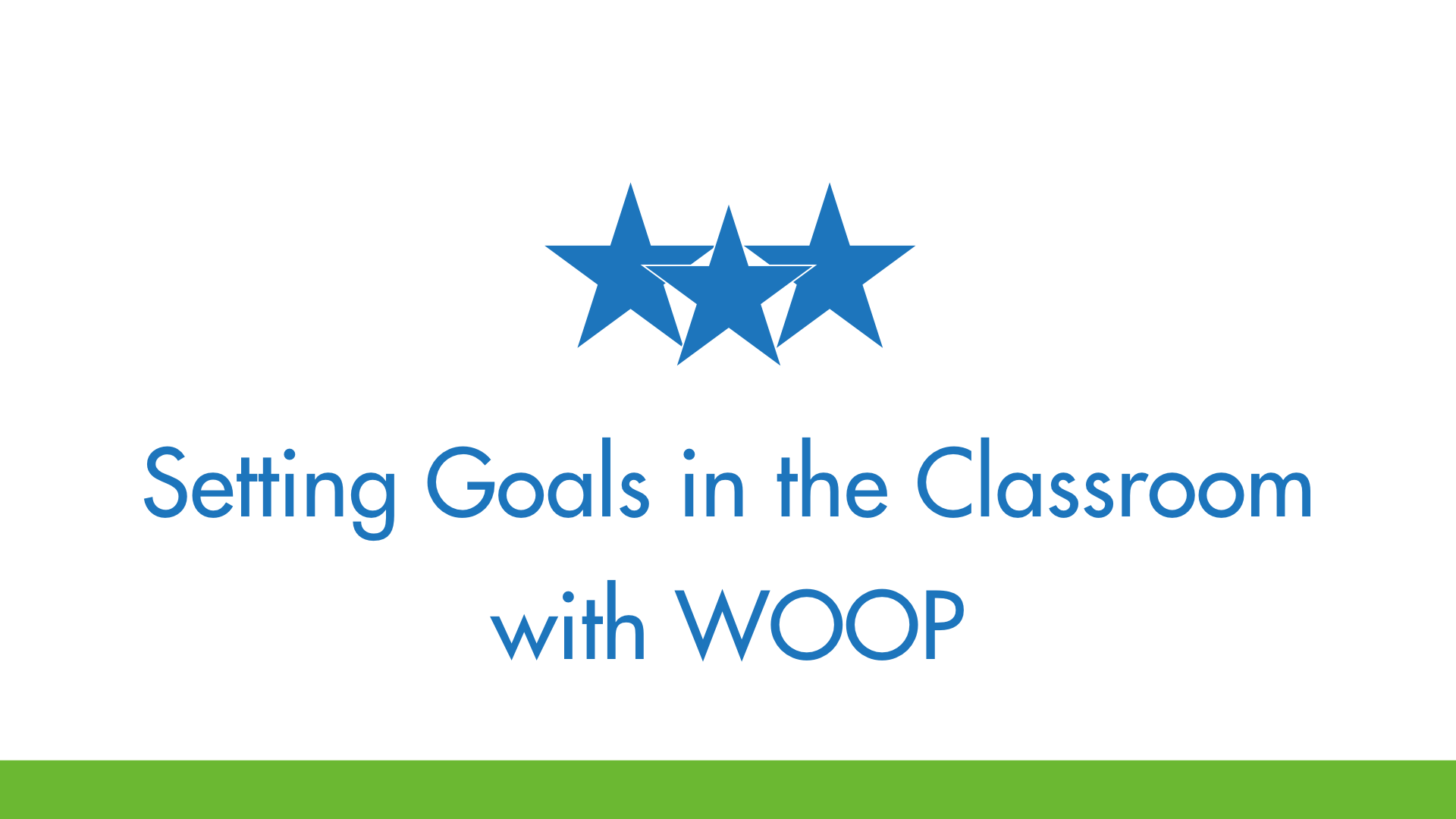 Setting Goals in the Classroom with WOOP