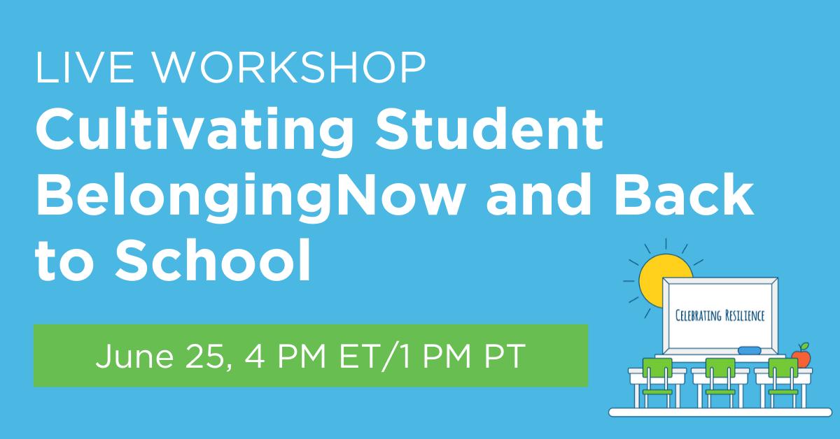 Live Workshop cultivating belonging