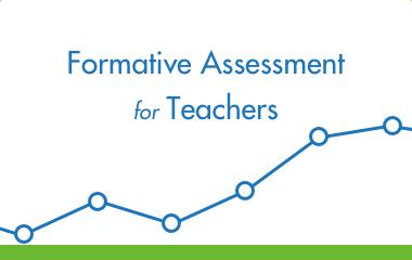 Formative Assessment for Teachers
